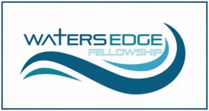 Waters Edge Fellowship